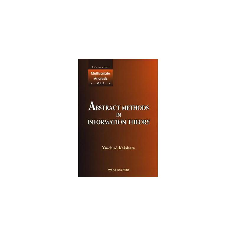 【预订】Abstract Methods in Information Theory 9789810237110 美国库房发货,通常付款后3-5周到货!