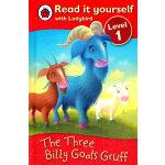 Ladybird:The Three Billy Goats Gruff(Read It Yourself-Level 1) 小瓢虫分级读物:《三只坏脾气的山羊》(阅读级别:1)ISBN 9781409303916