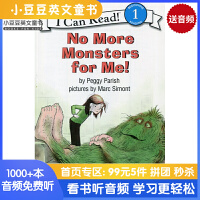 英文绘本 原版进口No More Monsters for Me! 再也不要怪物了I Can Read