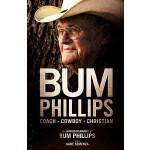 【预订】Bum Phillips: Coach, Cowboy, Christian