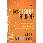 【预订】The Non-Technical Founder: How a 16-Year Old Built a Si