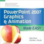 【预订】PowerPoint 2007 Graphics & Animation Made Easy