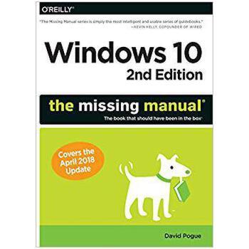 【预订】Windows 10: The Missing Manual: The Book That Should Have B... 9781491981917 美国库房发货,通常付款后3-5周到货!