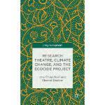 【预订】Research Theatre, Climate Change, and the Ecocide Proje