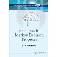 【预订】Examples in Markov Decision Processes 9781848167933
