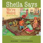 【预订】Sheila Says We're Weird 9780884483793