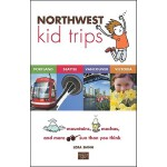 【预订】Northwest Kid Trips: Portland, Seattle, Victoria, Vanco