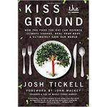 【预订】Kiss the Ground: How the Food You Eat Can Reverse Clima
