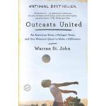 【预订】Outcasts United An American Town, a Refugee Team, and O