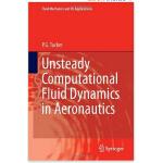 【预订】Unsteady Computational Fluid Dynamics in Aeronautics 97