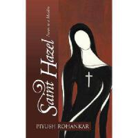 【预订】Saint Hazel: Poems to a Maiden