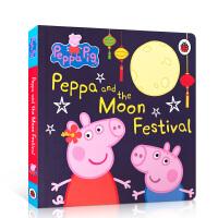 【全店300减100】英文原版 Peppa and the Moon Festival 小猪佩奇的中秋节 儿童英语启蒙中
