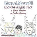 【预订】Marcel Marcelli and the Angel Pact