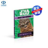 英文原版 DK系列 星球大战 遇见英雄丘巴卡 精装 Star Wars Meet the Heroes Chewbacc