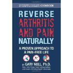 【预订】Reverse Arthritis & Pain Naturally: A Proven Approach t
