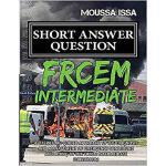 【预订】Frcem Intermediate: Short Answer Question (2018 Edition