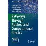 【预订】Pathways Through Applied and Computational Physics 9788