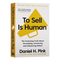 丹尼尔平克 全新销售 英文原版 To Sell is Human 销售是天性 市场广告 营销 英文版 进口原版英语书籍