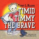 【预订】Timid Timmy the Brave