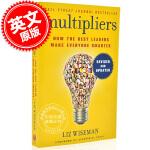现货 成为乘法领导者:如何帮助员工成就卓越 英文原版 Multipliers:How the Best Leaders