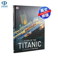 预售英文原版 DK系列 讲述真实的泰坦尼克号故事 精装插画版 Story of the Titanic 中小学生课外英语