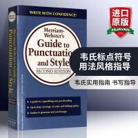 韦氏标点符号用法风格指导 英文原版 Merriam Webster's Guide to Punctuation and