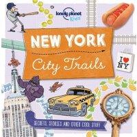 City Trails - New York 孤独星球儿童版・城市路线:纽约