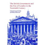 【预订】The British Government and the City of London in the Tw
