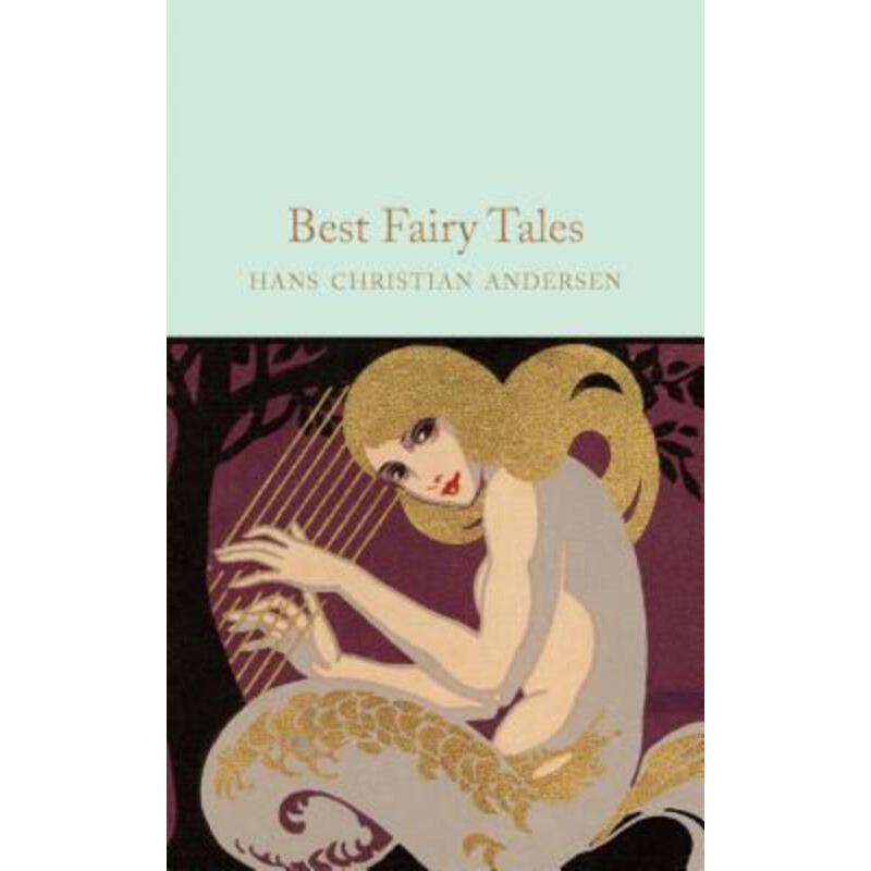 Collectors Library系列:安徒生童话故事精选 英文原版 Best Fairy Tales