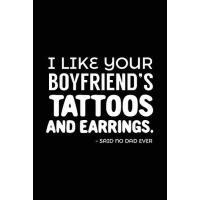 【预订】I Like Your Boyfriend's Tattoos and Earrings. - Said No