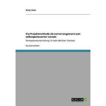 【预订】Die Projektmethode ALS Lernarrangement Zum Selbstgesteuerten Lernen 美国库房发货,通常付款后3-5周到货!