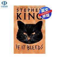 英文原版 If It Bleeds 如果流血的话 精装 全英文版惊悚恐怖小说 史蒂芬金Stephen King