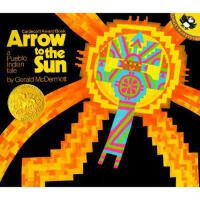 Arrow to the Sun: A Pueblo Indian Tale 英文原版 《射向太阳的箭》 (1975年