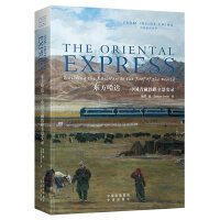 The Oriental Express: Building the Railway to the Roof of t