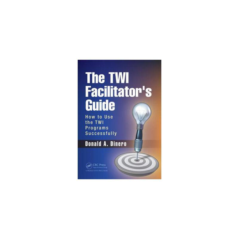【预订】The Twi Facilitator's Guide: How to Use the Twi Programs Successfully 预订商品,需要1-3个月发货,非质量问题不接受退换货。