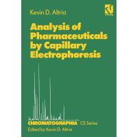 【预订】Analysis of Pharmaceuticals by Capillary Electrophoresis