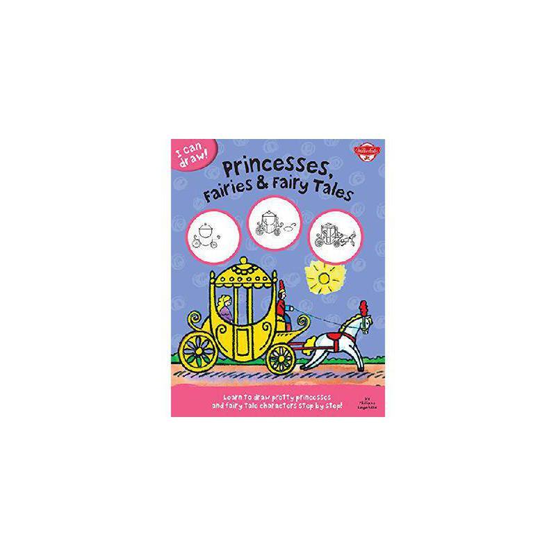 【预订】Princesses, Fairies & Fairy Tales: Learn to Draw Pretty Princesses and Fairy Tale Characters Ste 美国库房发货,通常付款后3-5周到货!