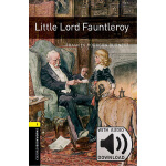 Oxford Bookworms Library: Level 1: Little Lord Fauntleroy M