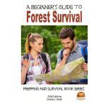 【预订】A Beginner's Guide to Forest Survival