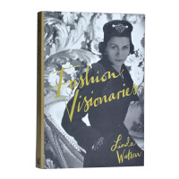 现货英文原版时尚视角Fashion Visionaries 时尚有远见的人 服装衣服摄影设计书籍 艺术进口书籍 进口书籍