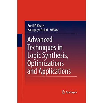 【预订】Advanced Techniques in Logic Synthesis, Optimizations and A... 9781489981882 美国库房发货,通常付款后3-5周到货!