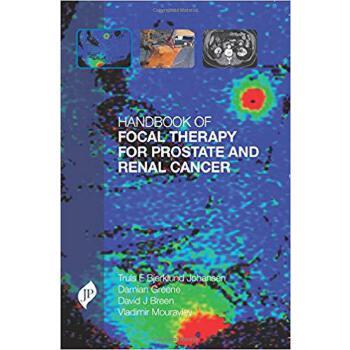 【预订】Handbook of Focal Therapy for Prostate and Renal Cancer 9781909836112 美国库房发货,通常付款后3-5周到货!