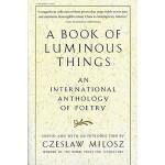 【预订】A Book of Luminous Things: An International Anthology o