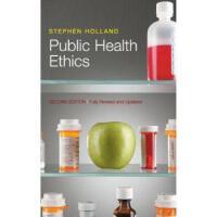 【预订】Public Health Ethics, 2/e 9780745662183