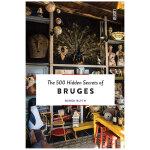 【500个隐藏秘密旅行指南】Bruges,布鲁日 英文原版旅游攻略