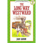 Long Way Westward, The遥远的西部(I Can Read,Level 3)ISBN9780064441988