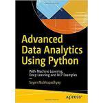 【预订】Advanced Data Analytics Using Python 9781484234495