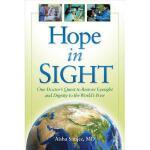 【预订】Hope in Sight: One Doctor's Quest to Restore Eyesight a