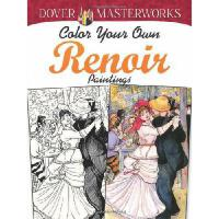【预订】Color Your Own Renoir Paintings