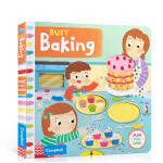 【发顺丰】英文原版进口童书 Busy Baking 繁忙的烘焙 1-5岁儿童英语趣味阅读亲子学前早教绘本益智开发协调动
